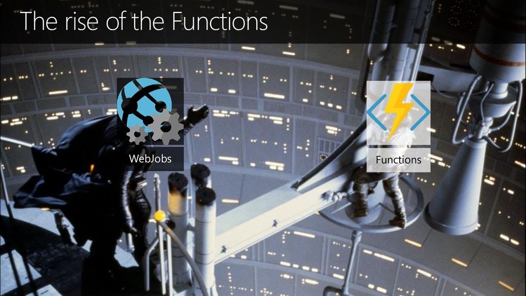 The rise of the Functions WebJobs Functions