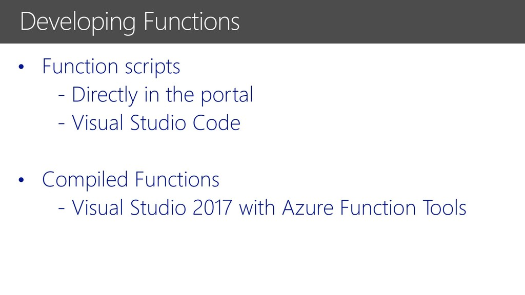 • Function scripts - Directly in the portal - V...