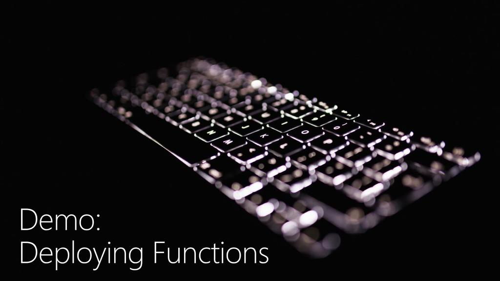 Demo: Deploying Functions
