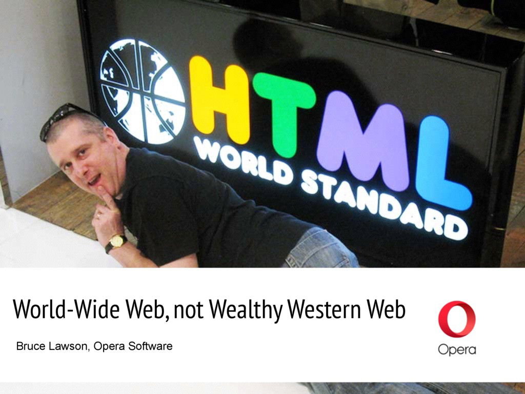 World-Wide Web, not Wealthy Western Web Bruce L...