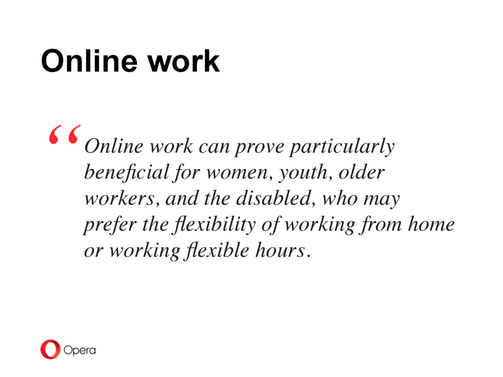 Online work can prove particularly beneficial fo...