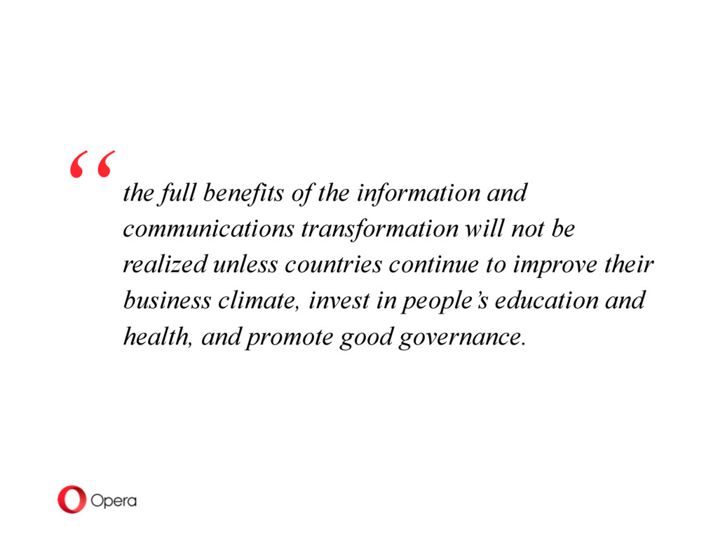 the full benefits of the information and commun...
