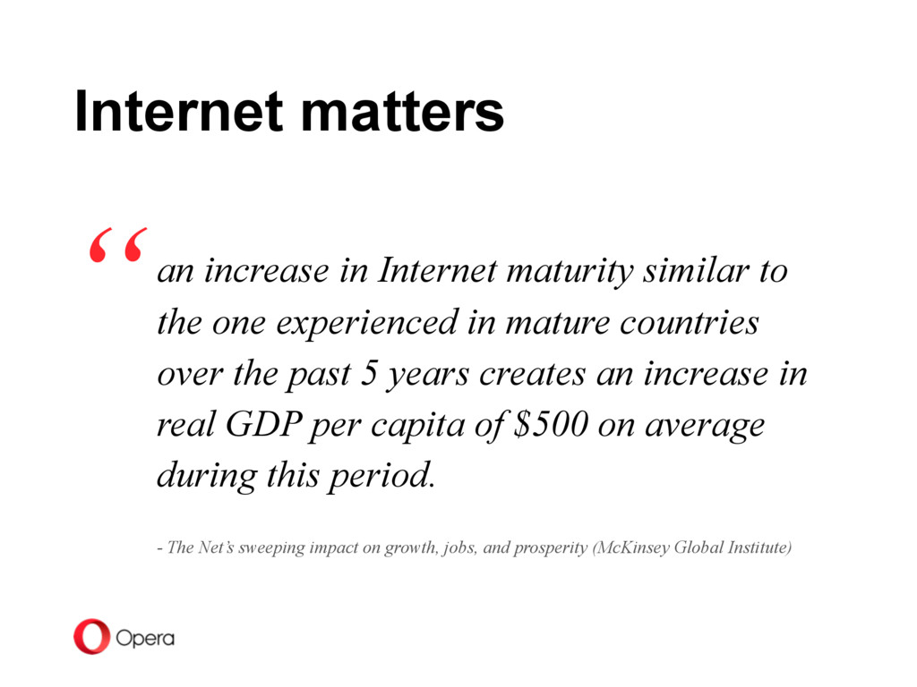an increase in Internet maturity similar to the...
