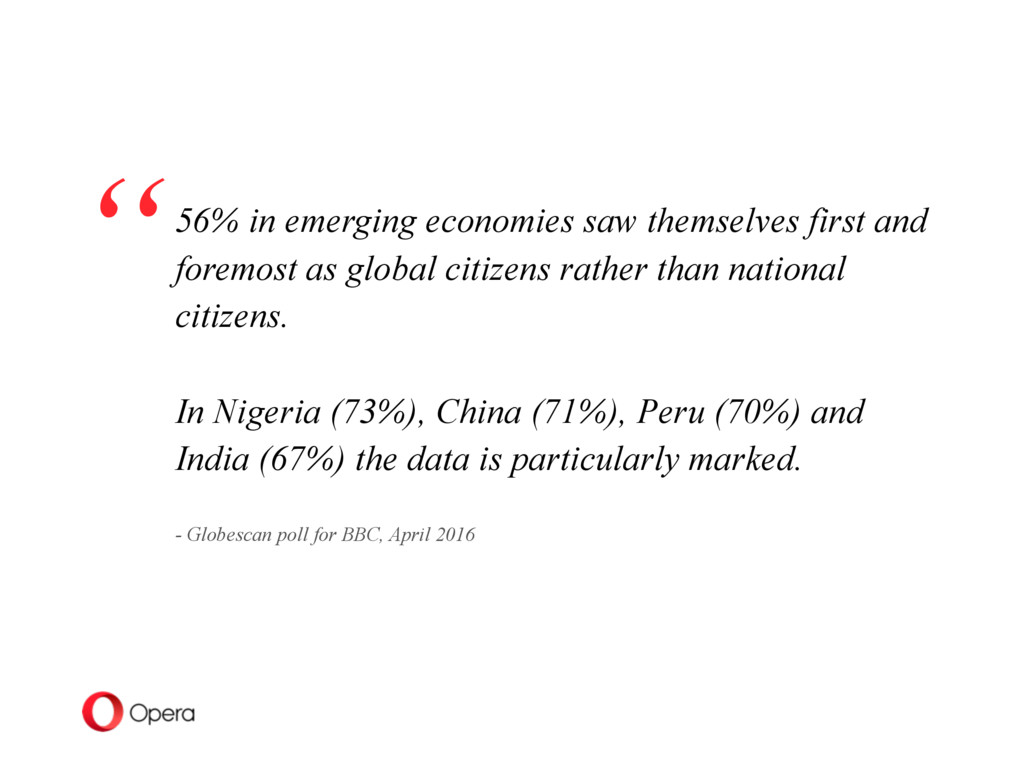 56% in emerging economies saw themselves first ...