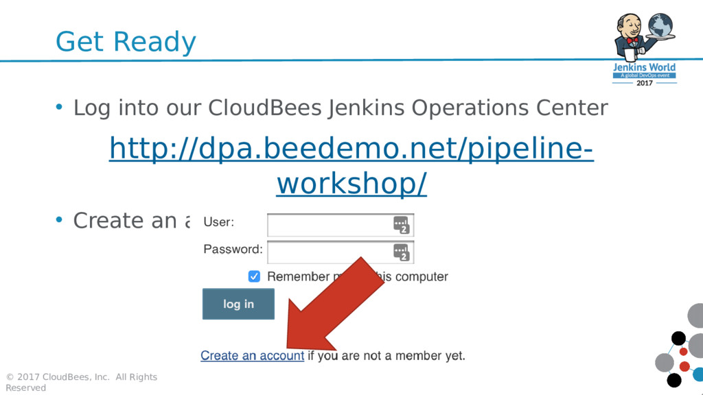 Get Ready • Log into our CloudBees Jenkins Oper...