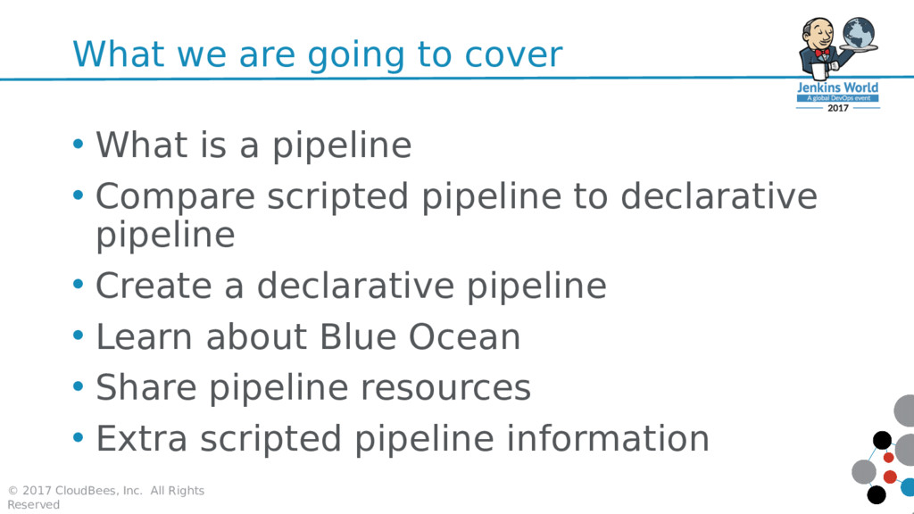 What we are going to cover • What is a pipeline...