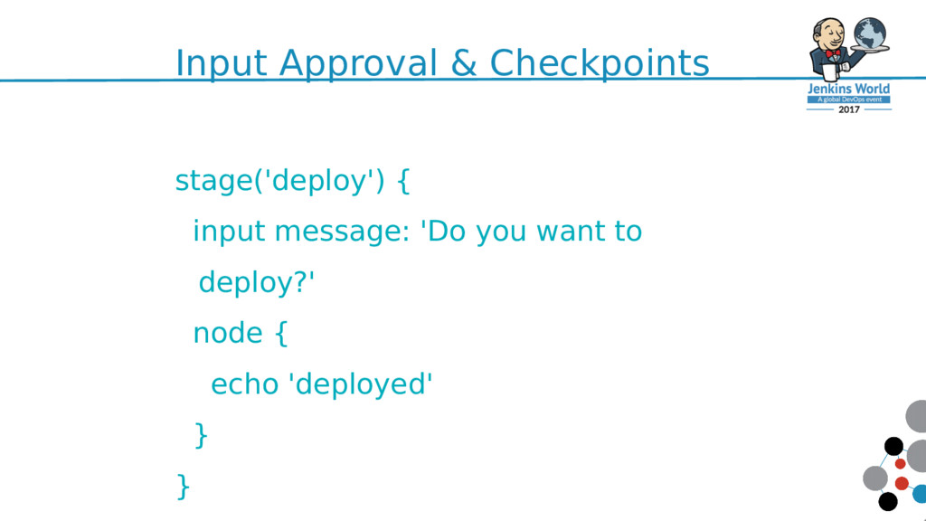 Input Approval & Checkpoints 59 stage('deploy')...
