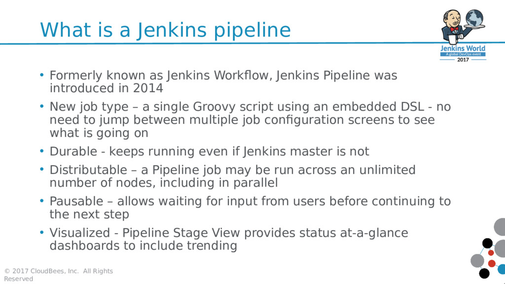 What is a Jenkins pipeline • Formerly known as ...