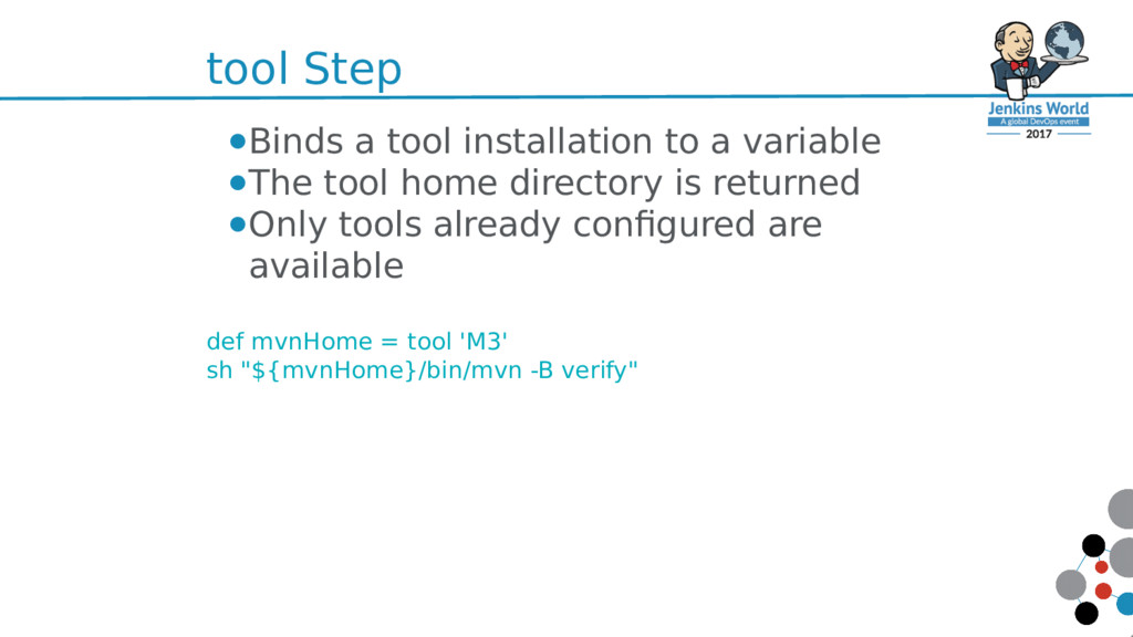 tool Step ●Binds a tool installation to a varia...