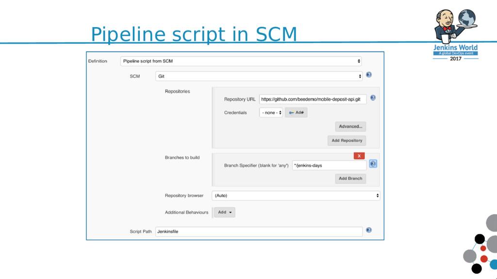 Pipeline script in SCM 65