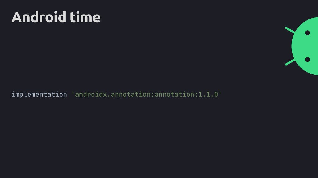 Android time implementation 'androidx.annotatio...