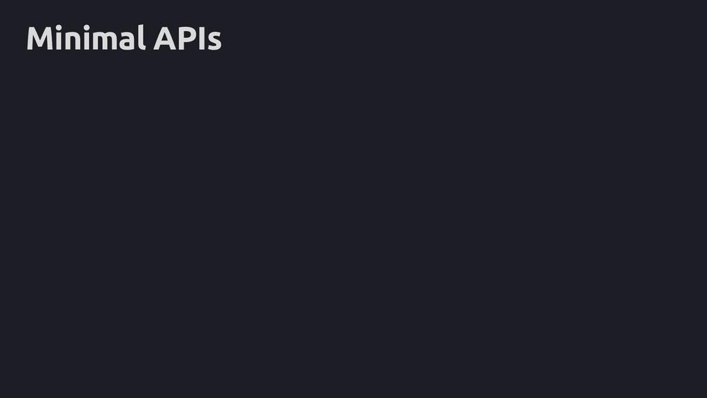 Minimal APIs