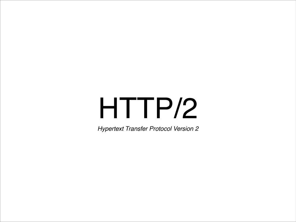 HTTP/2 Hypertext Transfer Protocol Version 2