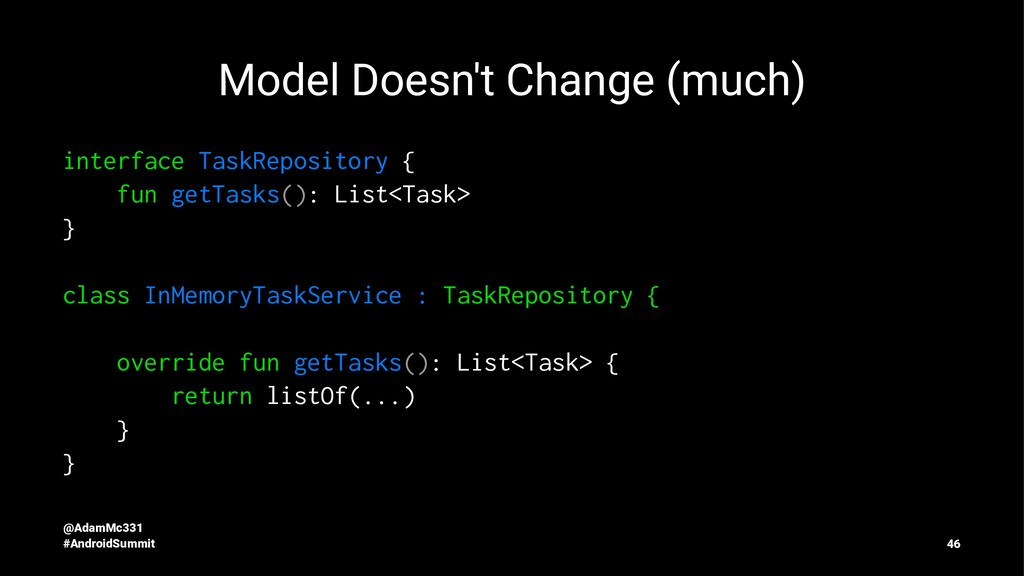 Model Doesn't Change (much) interface TaskRepos...
