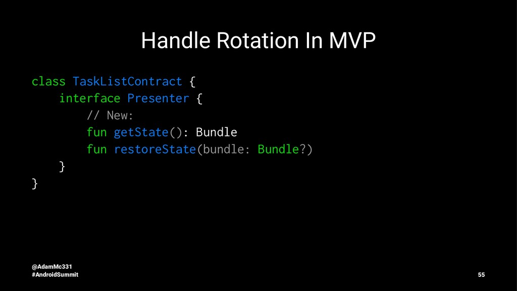 Handle Rotation In MVP class TaskListContract {...