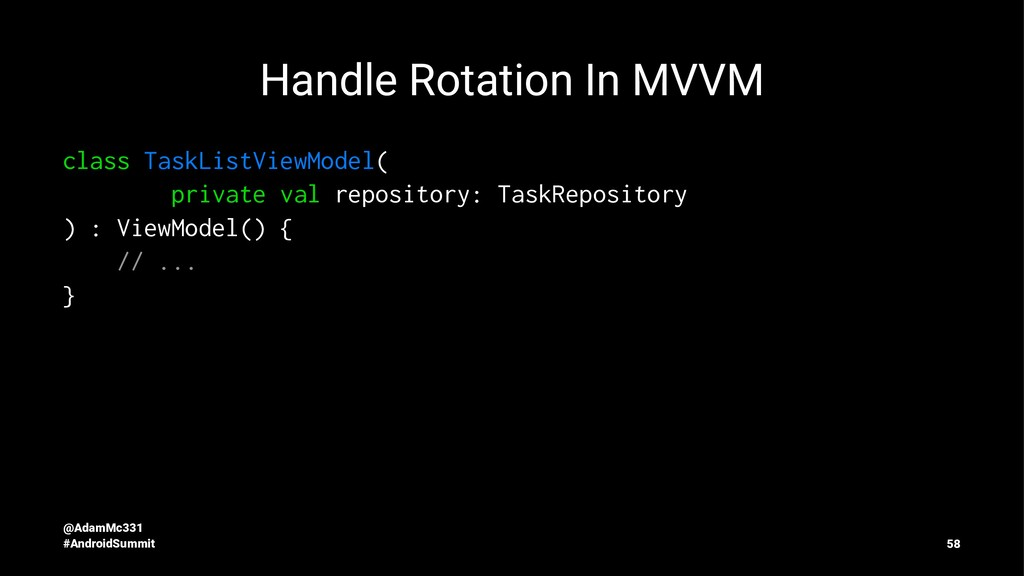 Handle Rotation In MVVM class TaskListViewModel...