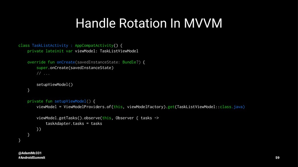 Handle Rotation In MVVM class TaskListActivity ...