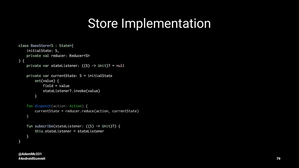 Store Implementation class BaseStore<S : State>...