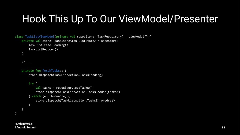 Hook This Up To Our ViewModel/Presenter class T...