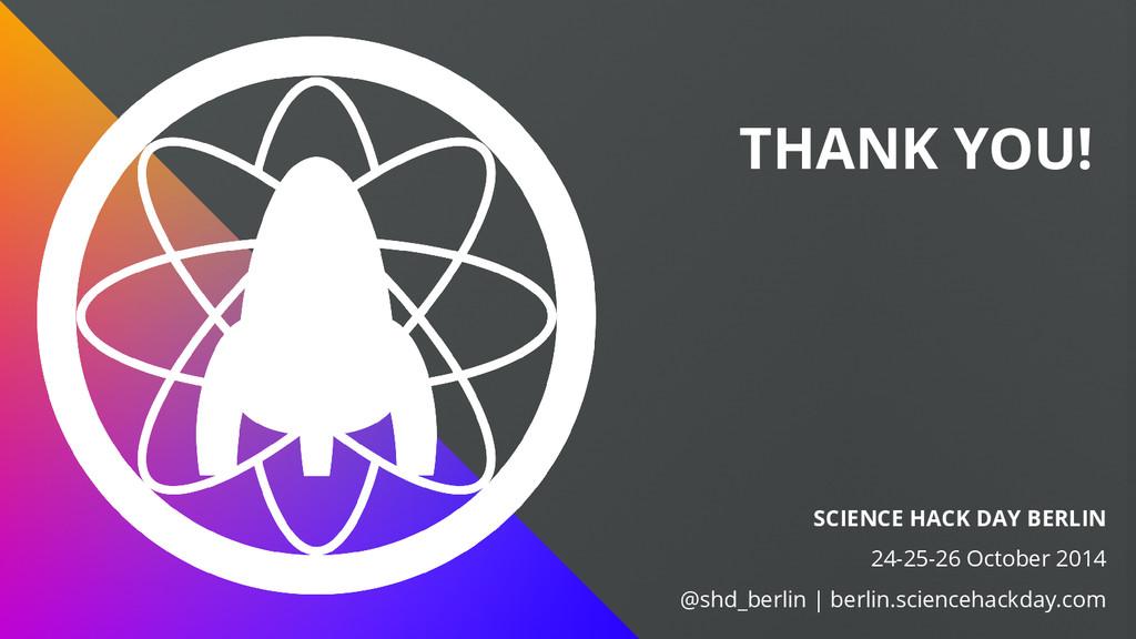 SCIENCE HACK DAY BERLIN 24-25-26 October 2014 @...