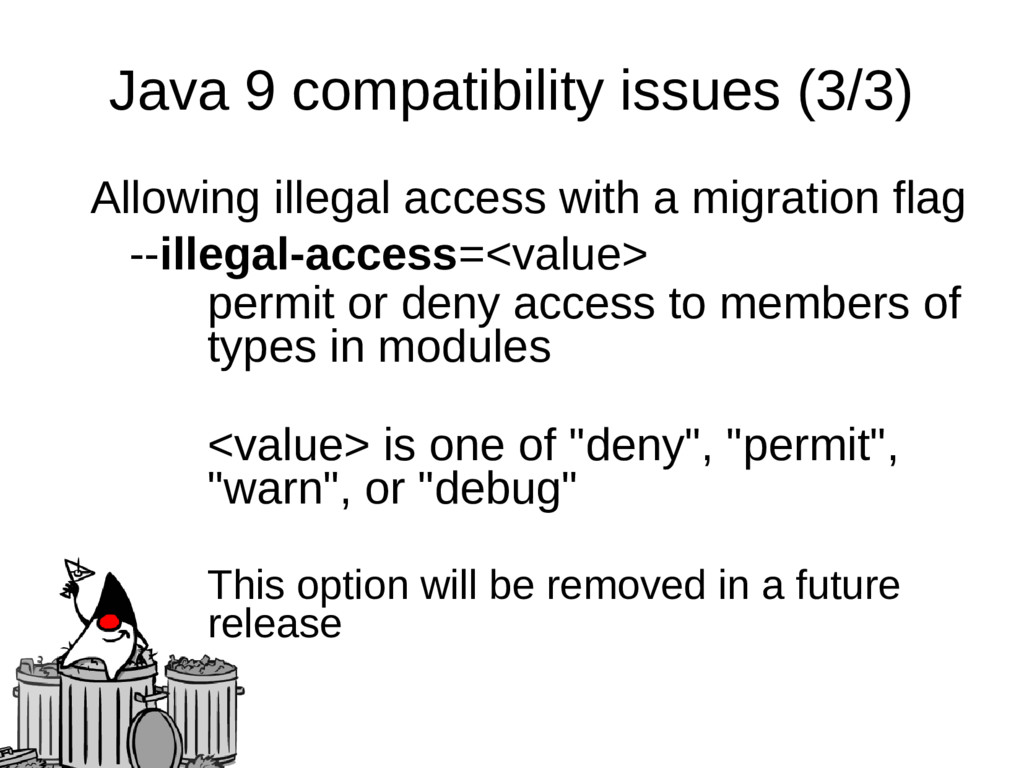 Java 9 compatibility issues (3/3) Allowing ille...