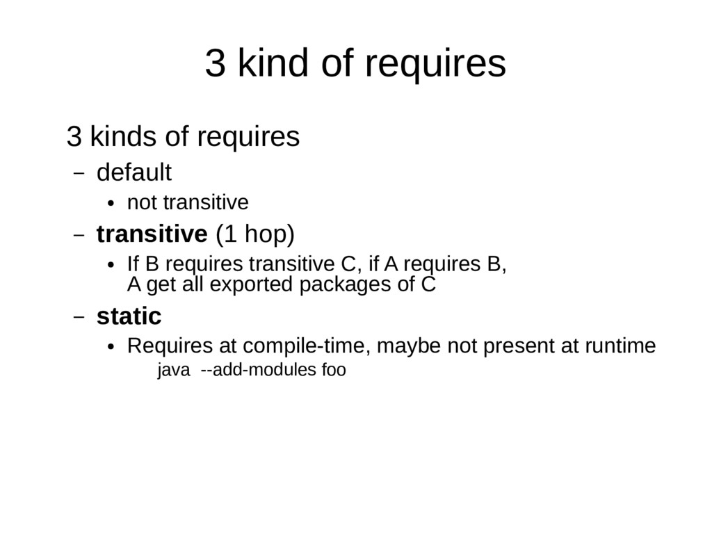 3 kind of requires 3 kinds of requires – defaul...