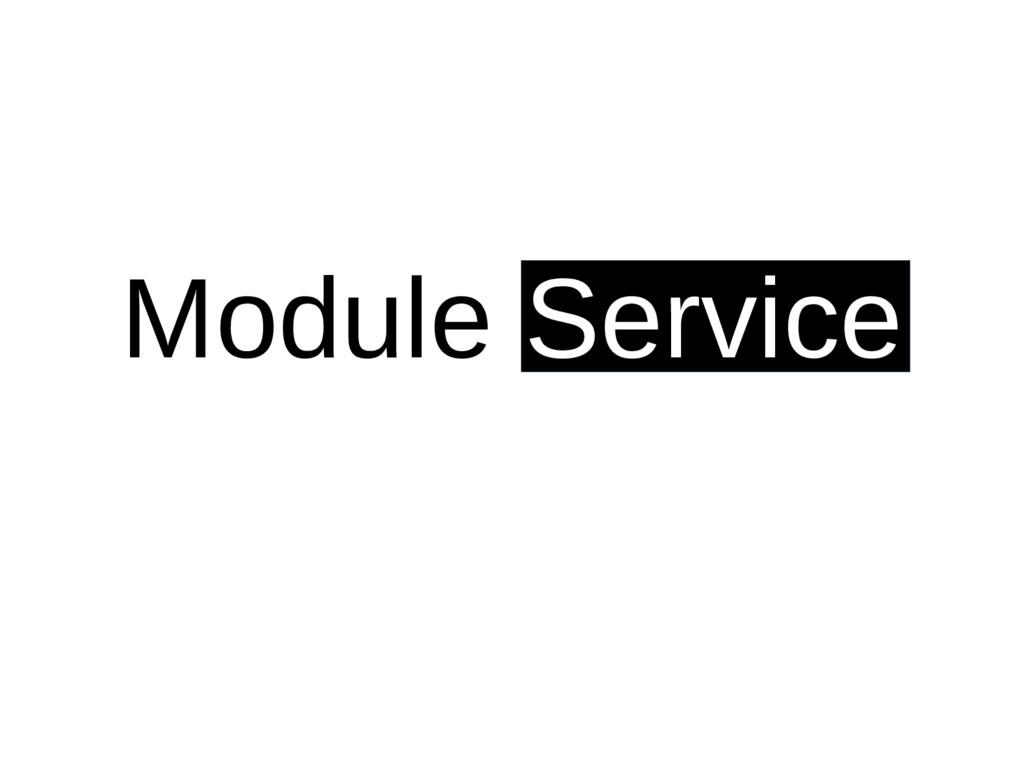 Module Service