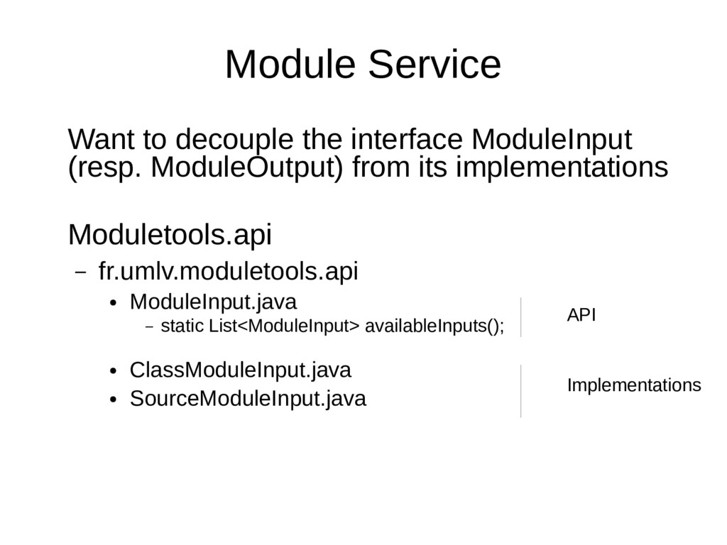 Module Service Want to decouple the interface M...