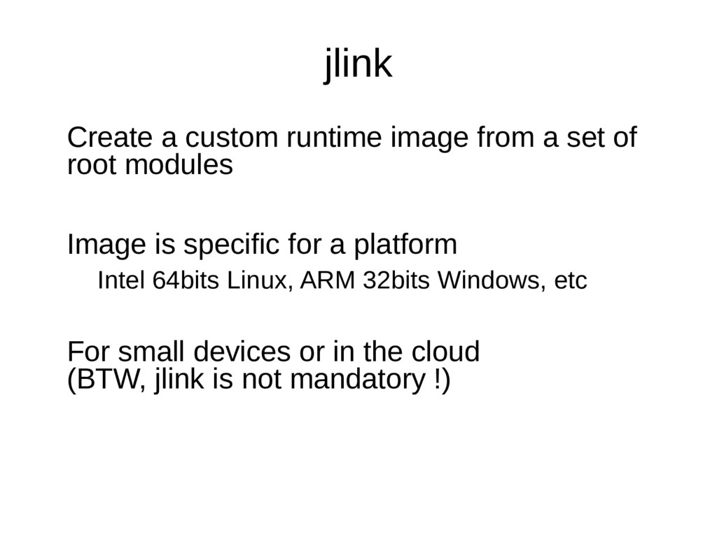 jlink Create a custom runtime image from a set ...