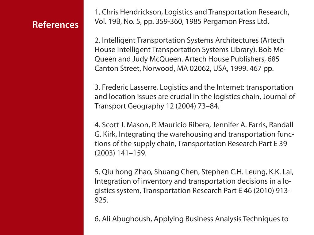 References 1. Chris Hendrickson, Logistics and ...