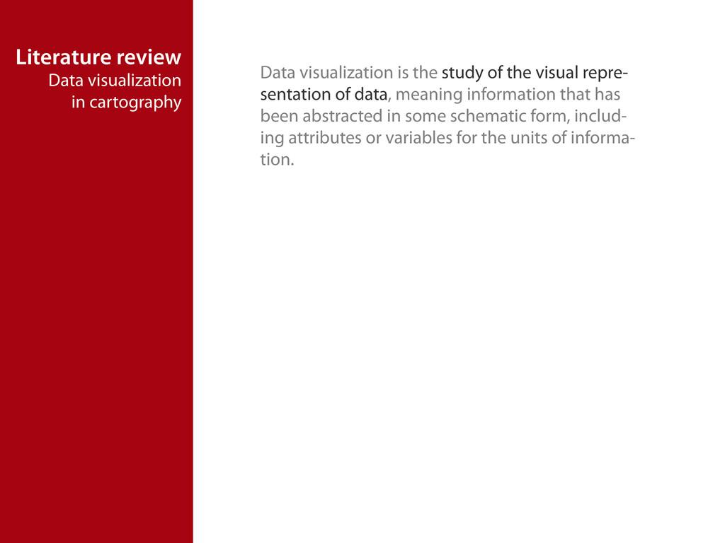Literature review Data visualization in cartogr...