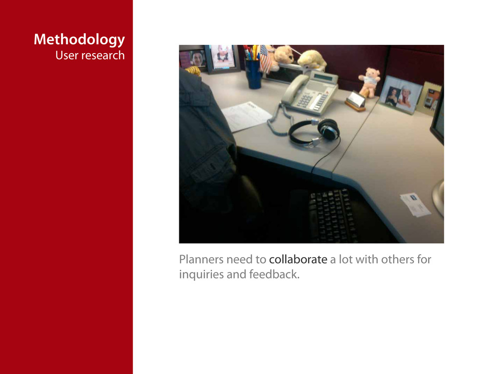 Methodology User research Planners need to coll...