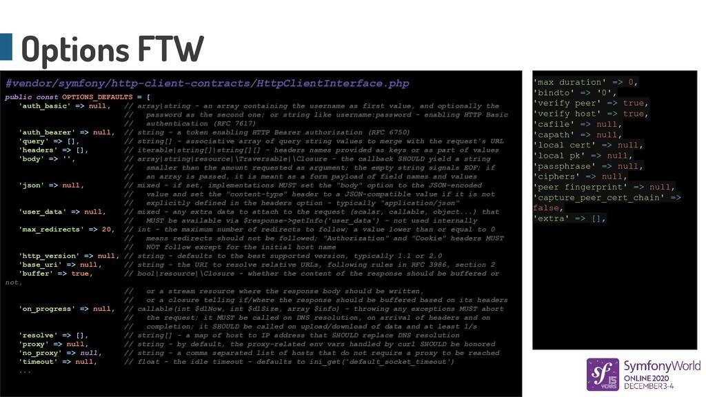 public const OPTIONS_DEFAULTS = [ 'auth_basic' ...