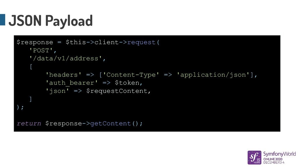 JSON Payload $response = $this->client->request...