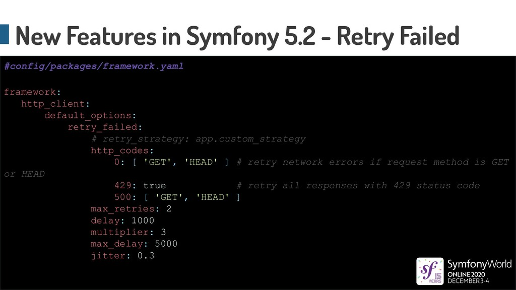 New Features in Symfony 5.2 - Retry Failed fram...