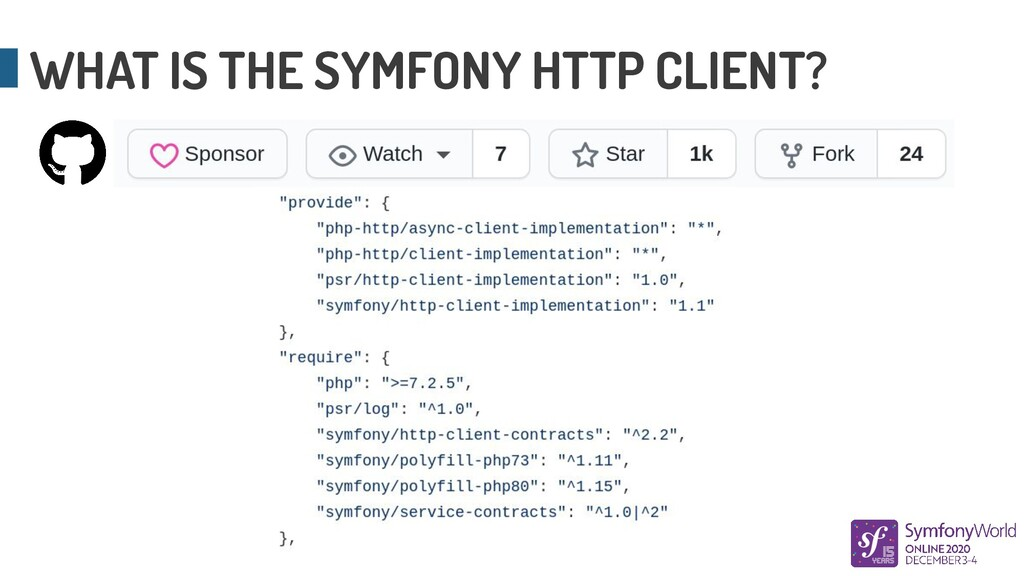 WHAT IS THE SYMFONY HTTP CLIENT?