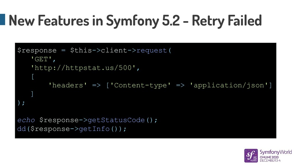 New Features in Symfony 5.2 - Retry Failed $res...