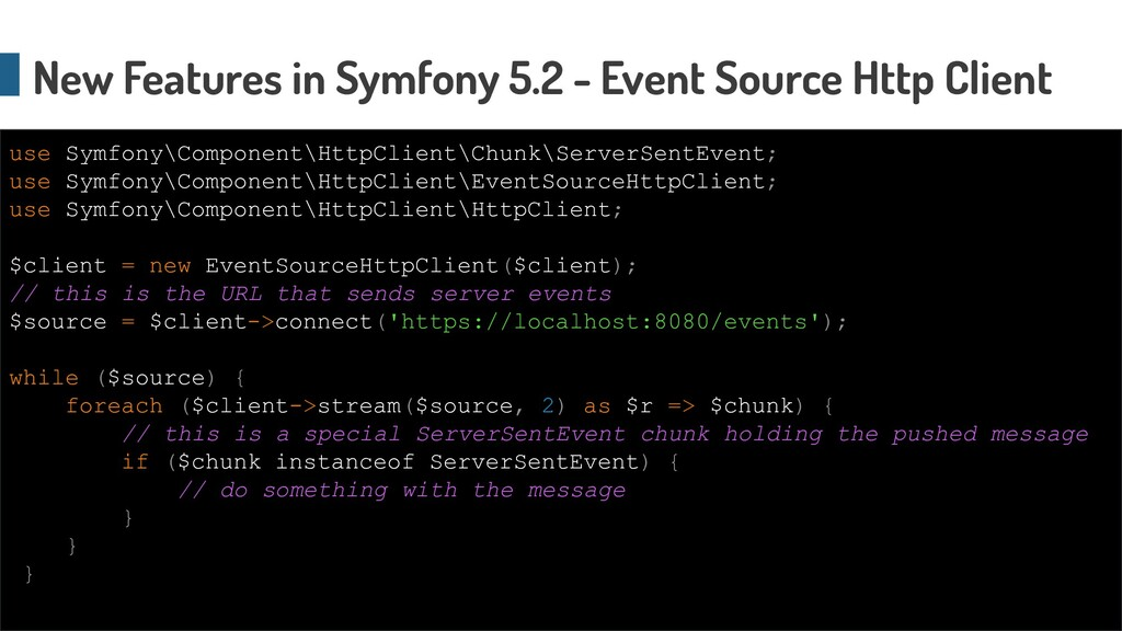 New Features in Symfony 5.2 - Event Source Http...