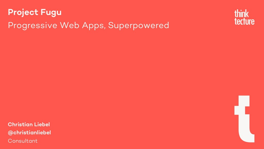 Project Fugu Progressive Web Apps, Superpowered...