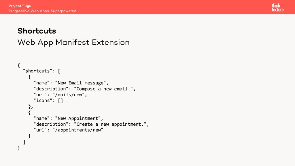 "Web App Manifest Extension { ""shortcuts"": [ { ""..."