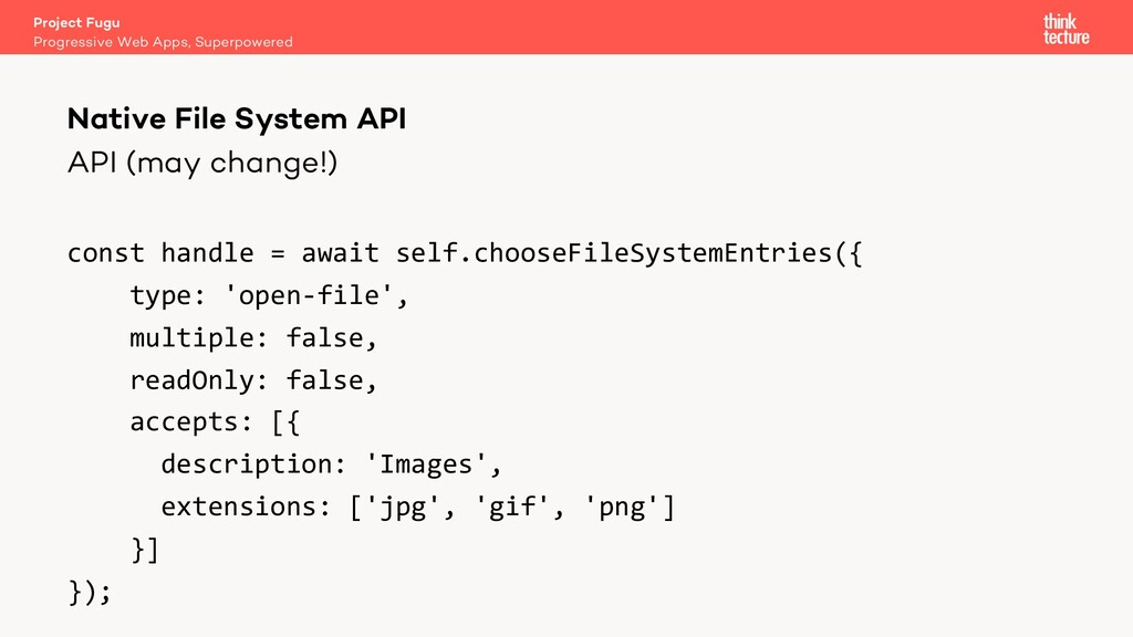 API (may change!) const handle = await self.cho...