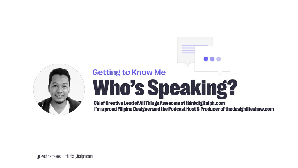 Getting to Know Me Who's Speaking? Chief Creati...