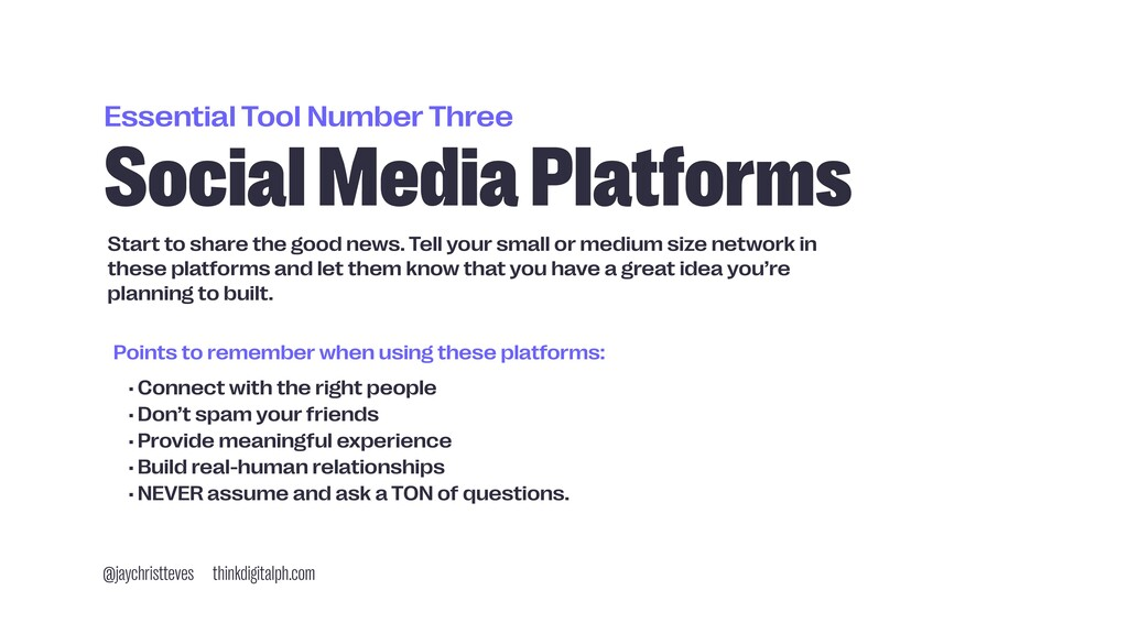 Essential Tool Number Three Social Media Platfo...