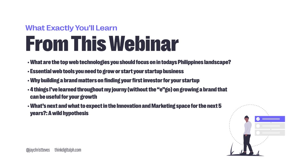 What Exactly You'll Learn From This Webinar •Wh...