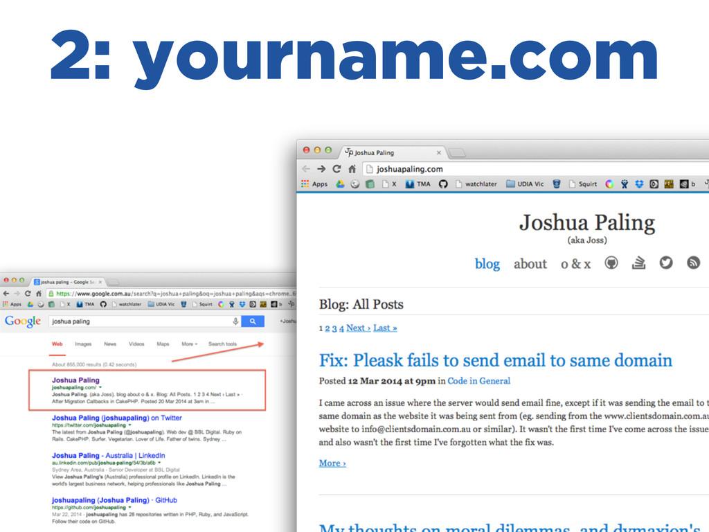 2: yourname.com