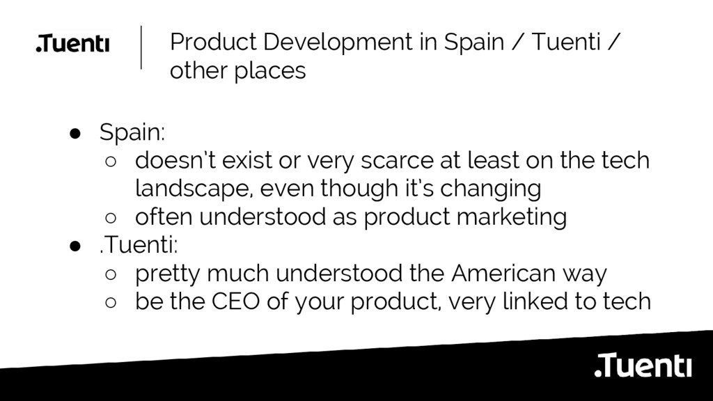 Product Development in Spain / Tuenti / other p...