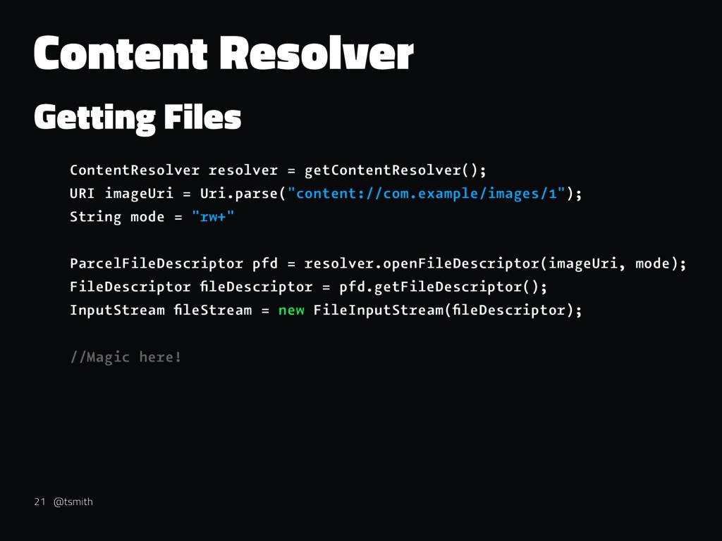 Content Resolver Getting Files ContentResolver ...
