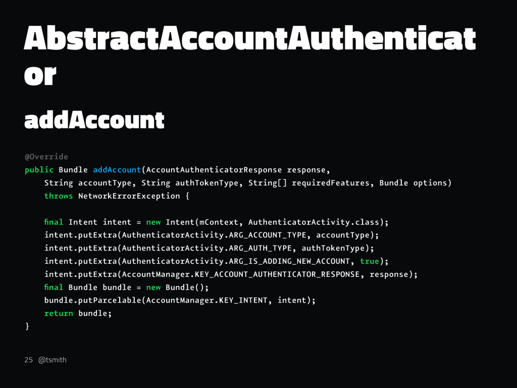AbstractAccountAuthenticat or addAccount @Overr...