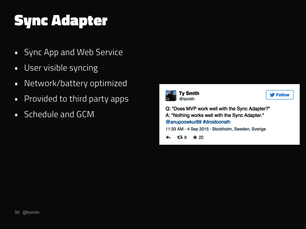 Sync Adapter • Sync App and Web Service • User ...