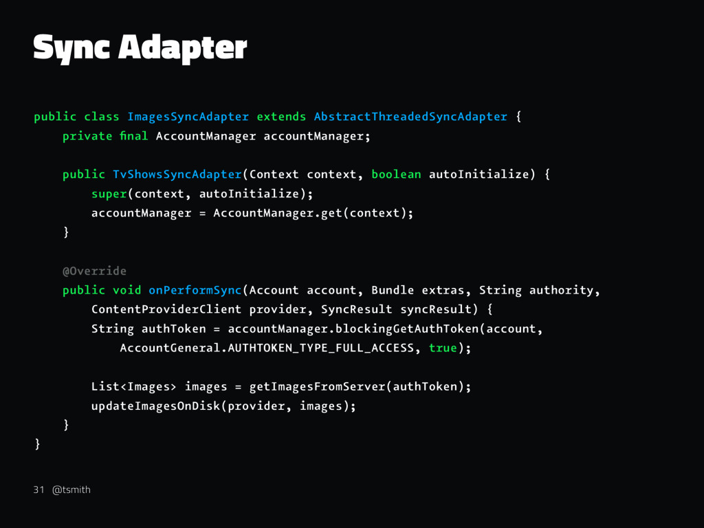 Sync Adapter public class ImagesSyncAdapter ext...